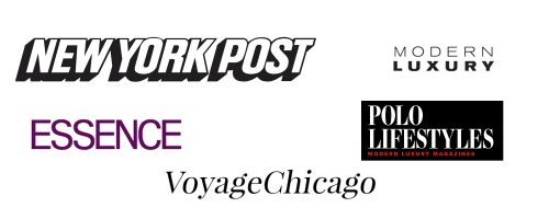 Essence Magazine, The New York Post, Modern Luxury Magazine, Polo Lifestyles